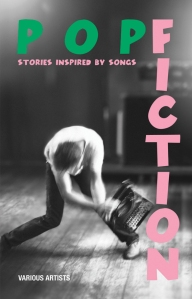 pop fiction: stories inspired by songs